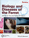 Biology and Diseases of the Ferret, 3rd Edition